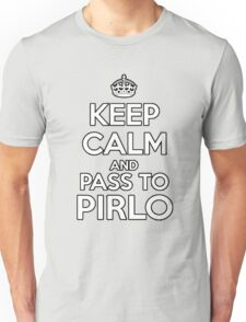 KEEP CALM AND PASS TO PIRLO Unisex T-Shirt