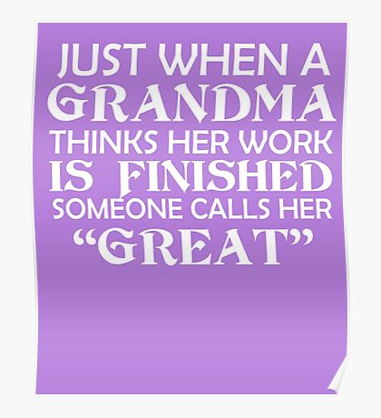 When A Grandma Thinks Her Job Poster