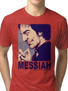 Your Messiah Tri-blend T-Shirt