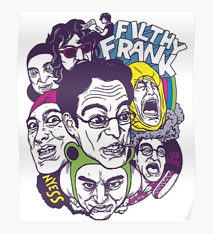 Filthy Frank  & Filthy Crew Poster