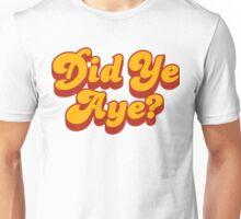 Did Ye Aye? Ride My Pimp Style Logo Unisex T-Shirt