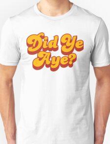 Did Ye Aye? Ride My Pimp Style Logo T-Shirt