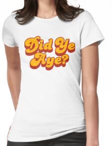 Did Ye Aye? Ride My Pimp Style Logo Womens Fitted T-Shirt