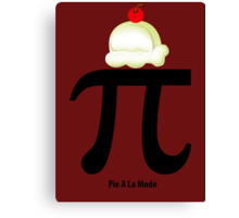 Custom Pi math a la mode new image Canvas Print