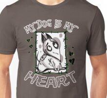 My Dog is my Heart Unisex T-Shirt