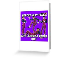 Robbie Rotten - Legends Never Die! Greeting Card