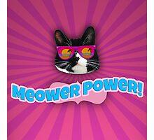 Meower Power Photographic Print
