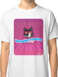 More Meower Power Classic T-Shirt