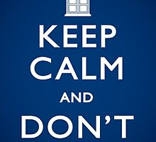 Keep Calm and Don't Blink - Poster by dontblinktees