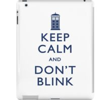 Keep Calm and Don't Blink - Light iPad Case/Skin