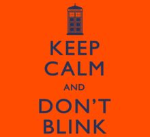 Keep Calm and Don't Blink - Light Kids Clothes