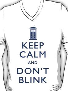 Keep Calm and Don't Blink - Light T-Shirt