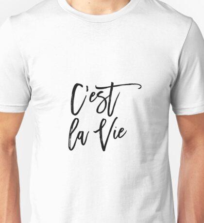 C'est La Vie Digital Printable Wall Art Quote Typography Print Black White Wall Art Print French Quote Print Unisex T-Shirt
