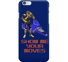 Show Me Your Moves iPhone Case/Skin
