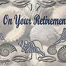 On Your Retirement by Ann12art