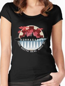 Korrasarmy: You Gotta Deal With It! (Dark Colors) Women's Fitted Scoop T-Shirt