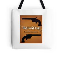 Browncoat - I Aim to Misbehave (Firefly) Tote Bag