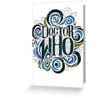 Whimsically Wibbly Wobbly Timey Wimey - Light Shirt Greeting Card