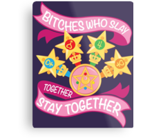 Slay Together, Stay Together - Sailor Scouts Metal Print