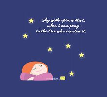 Why Wish Upon a Star Unisex T-Shirt