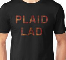 You can be a plaid lad! Unisex T-Shirt