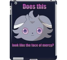 Espurr -  Does this look like the face of mercy? iPad Case/Skin