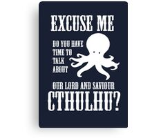 Our Lord And Saviour Cthulhu Canvas Print