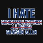 I Hate Grayson Allen by TyroDesign