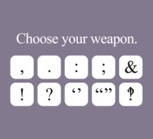 Choose Your Weapon - Punctuation (white design) Kids Clothes