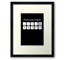 Choose Your Weapon - Punctuation (white design) Framed Print