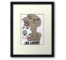 El Loco 2 Framed Print
