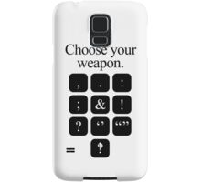 Choose Your Weapon - Punctuation Samsung Galaxy Case/Skin