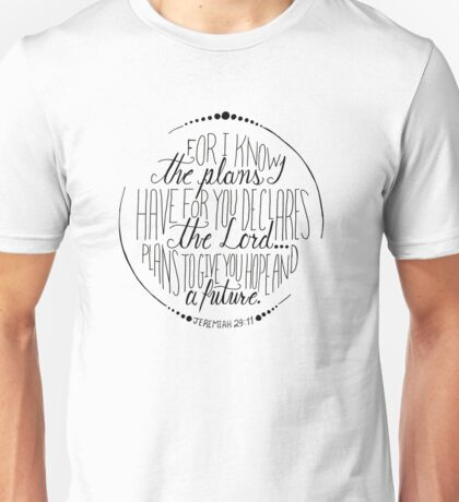 Hand Written Typography of Jeremiah 29:11 Unisex T-Shirt
