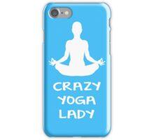 CRAZY YOGA LADY iPhone Case/Skin