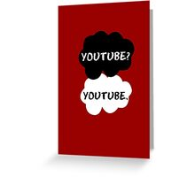 Youtube - TFIOS (red) Greeting Card