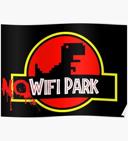 No Wifi Park Poster