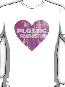 PLASTIC FANTASTIC T-Shirt