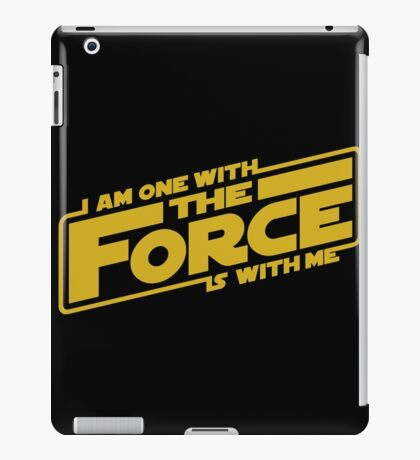 I am one with it iPad Case/Skin