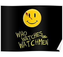 Who Watches the Watchmen and smile   Poster