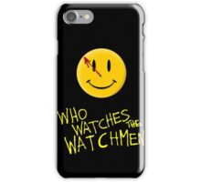 Who Watches the Watchmen and smile   iPhone Case/Skin