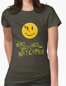 Who Watches the Watchmen and smile   Womens Fitted T-Shirt