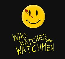 Who Watches the Watchmen and smile   Unisex T-Shirt