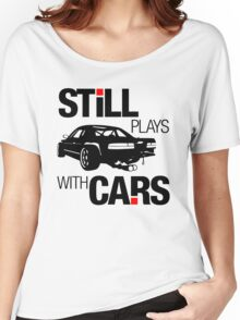 Still plays with cars (1) Women's Relaxed Fit T-Shirt