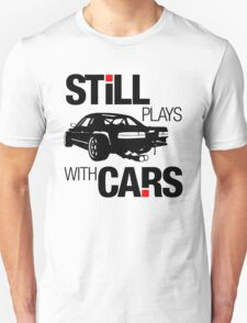Still plays with cars (1) T-Shirt