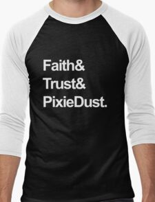 Faith, Trust, Pixie Dust Men's Baseball ¾ T-Shirt