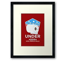 Roll the Vote! UNDER! Framed Print