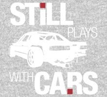 Still plays with cars (2) Kids Tee