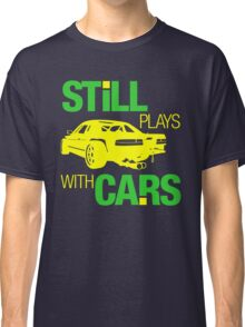 Still plays with cars (5) Classic T-Shirt