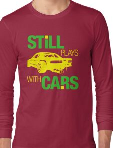 Still plays with cars (5) Long Sleeve T-Shirt