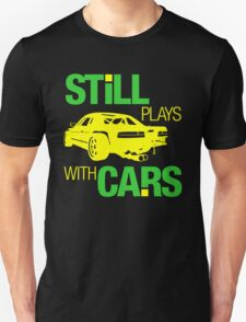 Still plays with cars (5) T-Shirt